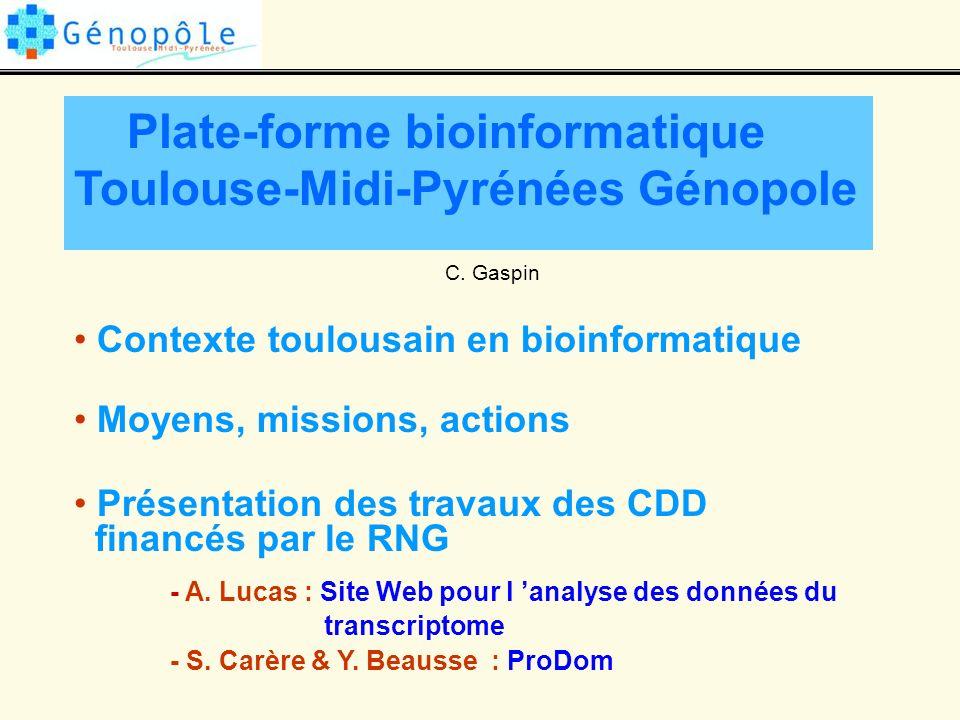 Plate-forme bioinformatique Toulouse-Midi-Pyrénées Génopole C.
