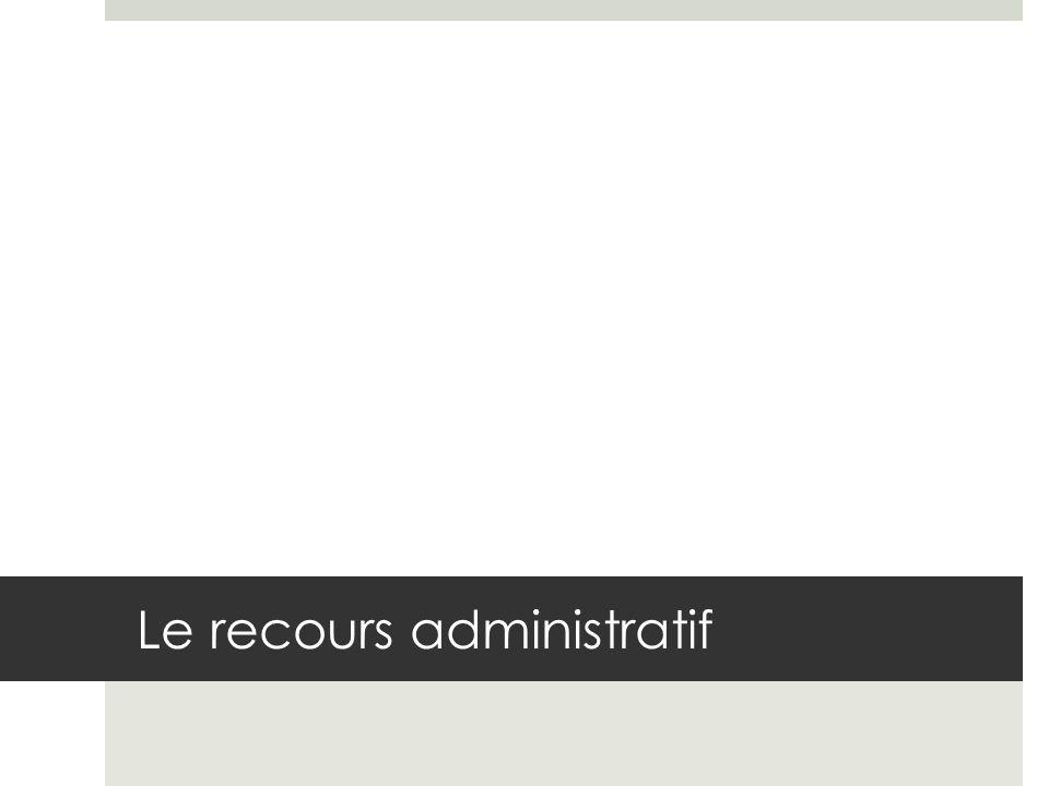 Le recours administratif