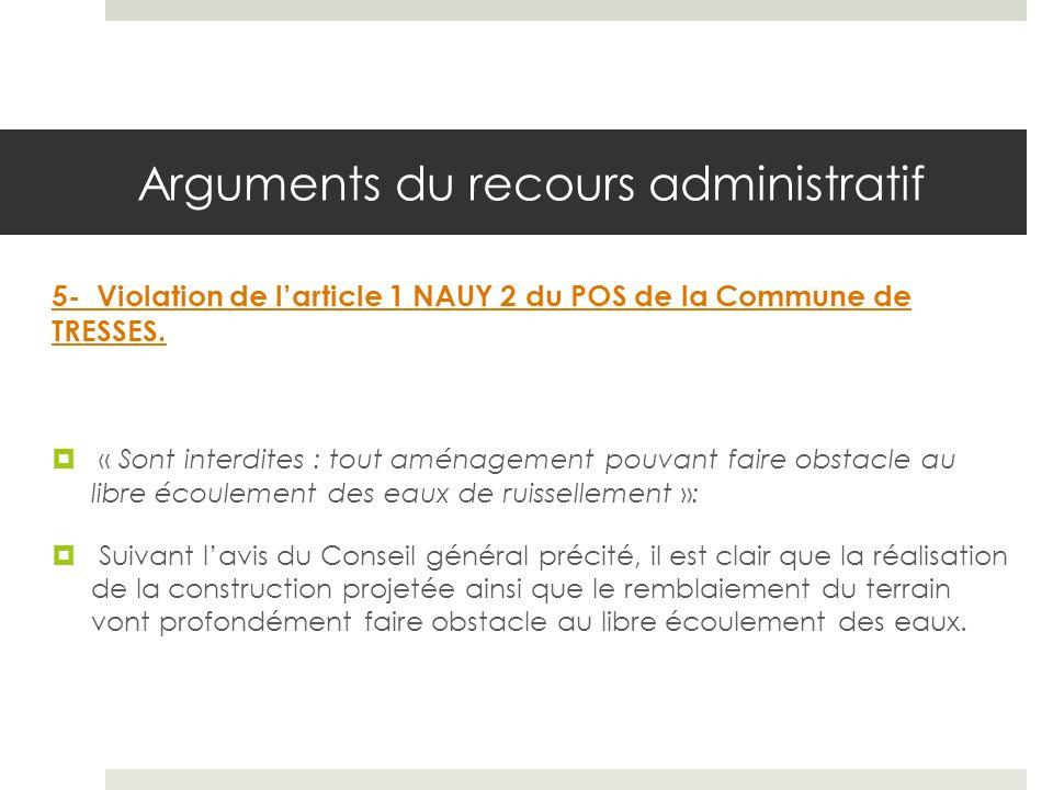 Arguments du recours administratif 5- Violation de larticle 1 NAUY 2 du POS de la Commune de TRESSES.
