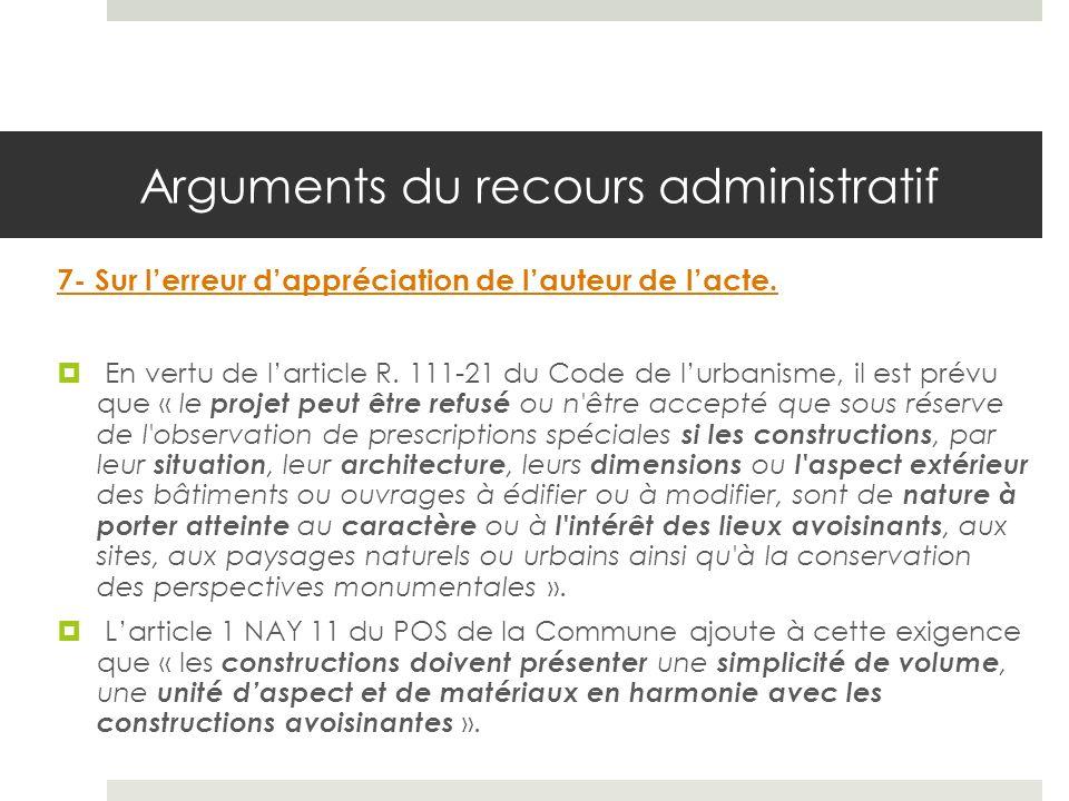 Arguments du recours administratif 7- Sur lerreur dappréciation de lauteur de lacte.