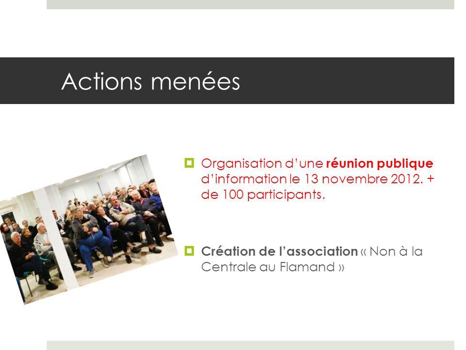 Actions menées Organisation dune réunion publique dinformation le 13 novembre 2012.
