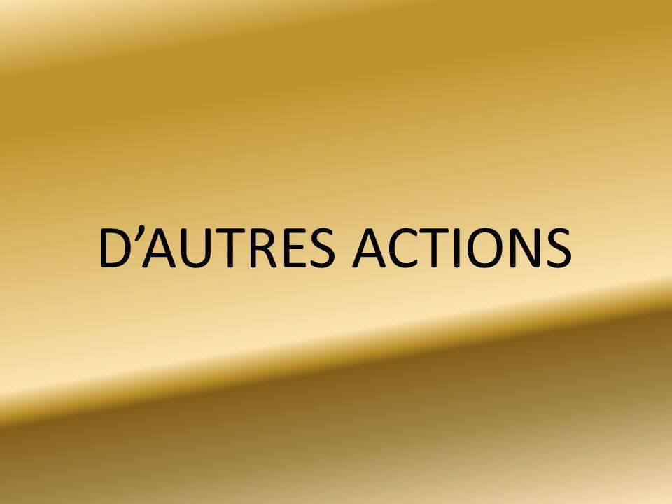 DAUTRES ACTIONS