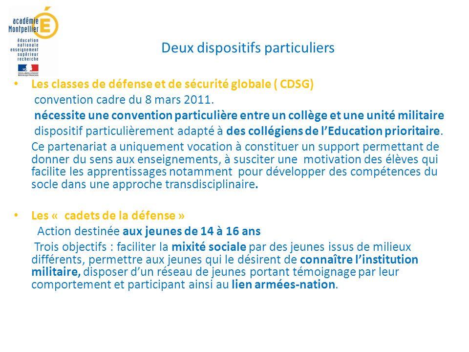 Deux dispositifs particuliers Les classes de défense et de sécurité globale ( CDSG) convention cadre du 8 mars 2011.