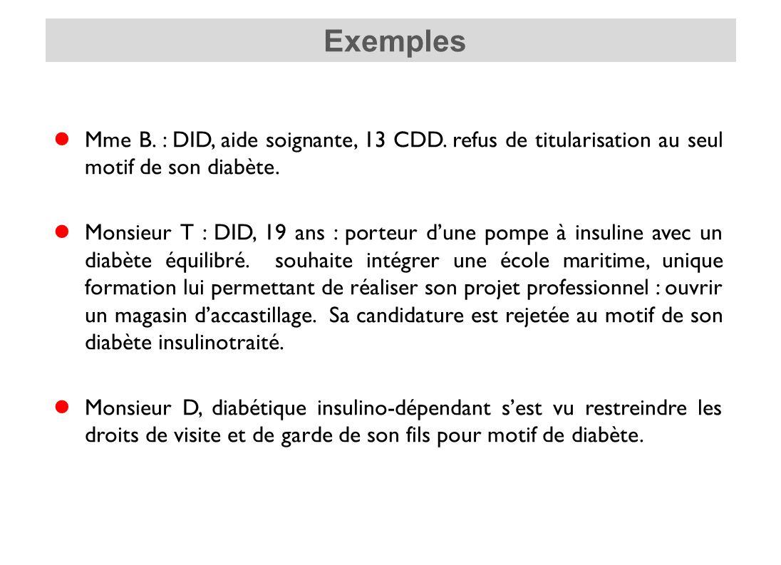 Mme B.: DID, aide soignante, 13 CDD. refus de titularisation au seul motif de son diabète.