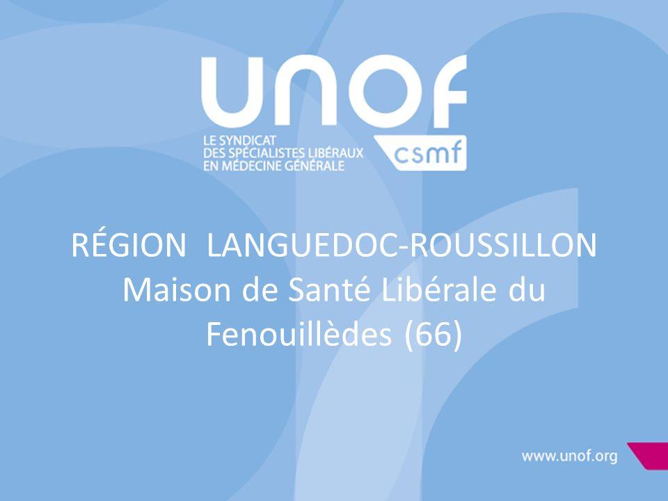 RÉGION LANGUEDOC-ROUSSILLON Maison de Santé Libérale du Fenouillèdes (66)