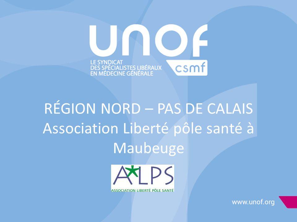 RÉGION NORD – PAS DE CALAIS Association Liberté pôle santé à Maubeuge