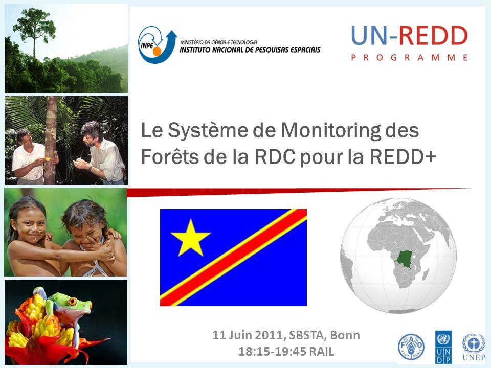 Le Système de Monitoring des Forêts de la RDC pour la REDD+ 11 Juin 2011, SBSTA, Bonn 18:15-19:45 RAIL
