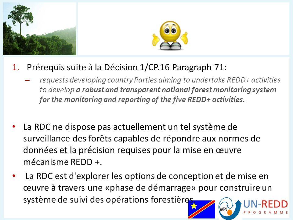 Permettre à la RDC de suivre toutes les actions liées à la mise en œuvre de ses nationaux REDD + politiques et mesures; Ce sera une plate-forme pour obtenir des informations sur leurs résultats REDD +; Des actions devraient être liées, directement ou indirectement, à la stratégie nationale REDD + et peut également inclure des actions non liées à l évaluation carbone, par exemple application des lois forestières; Soutenir une approche progressive de la REDD + en vertu de l article 73, 1/CP.16; Élaborer et présenter une version beta à la 17e Conférence des Parties (CdP) à Durban en 2011.