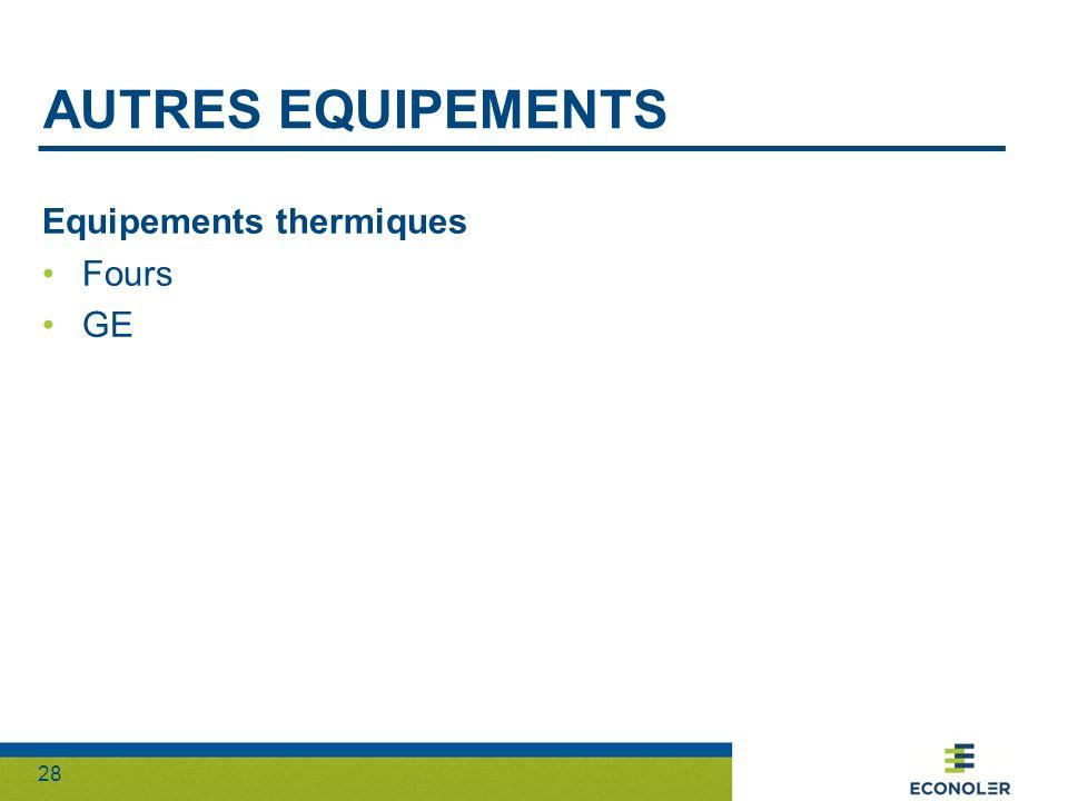 28 AUTRES EQUIPEMENTS Equipements thermiques Fours GE
