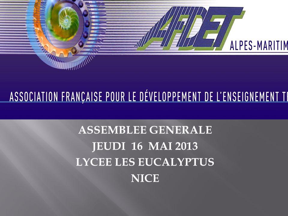 ASSEMBLEE GENERALE JEUDI 16 MAI 2013 LYCEE LES EUCALYPTUS NICE