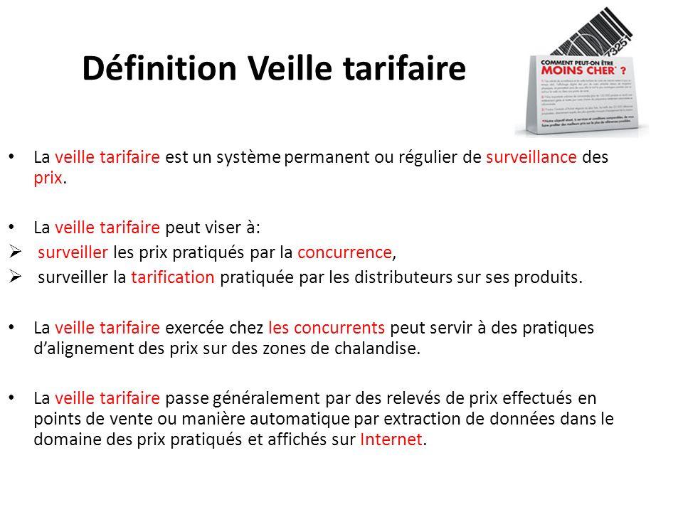 Définition Veille tarifaire La veille tarifaire est un système permanent ou régulier de surveillance des prix. La veille tarifaire peut viser à: surve