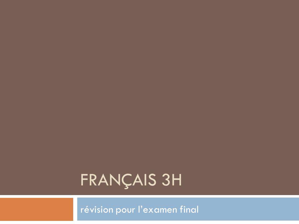 FRANÇAIS 3H révision pour lexamen final