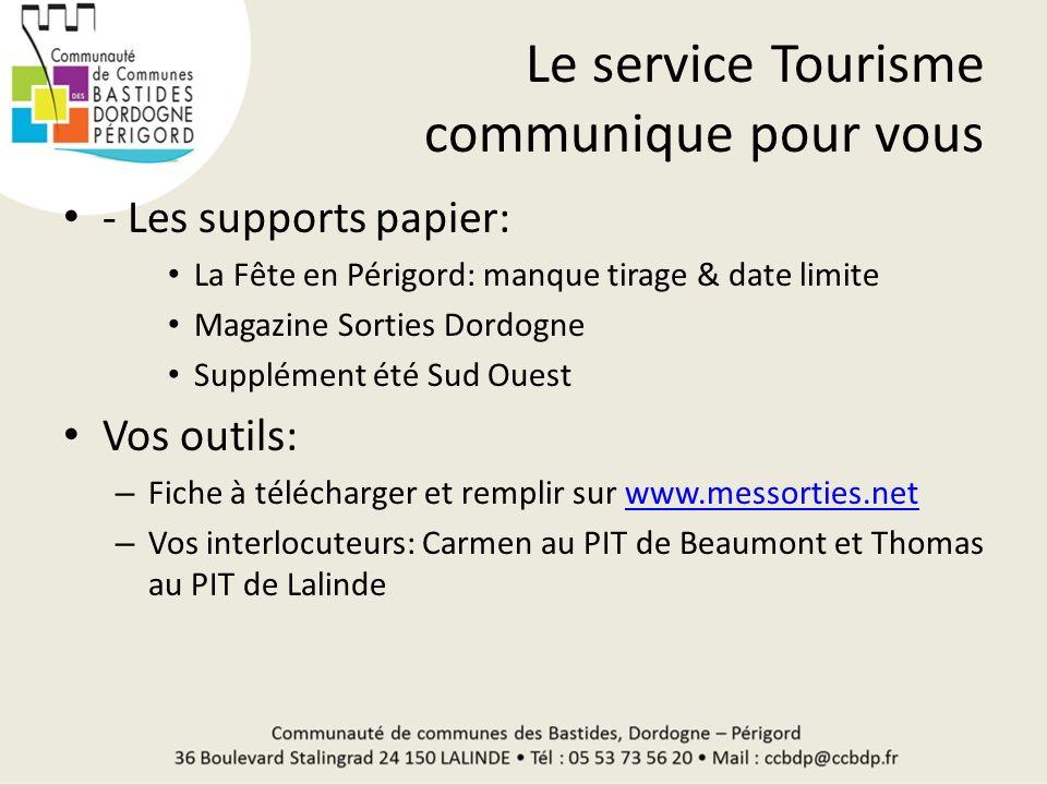 Le service Tourisme communique pour vous - Les supports papier: La Fête en Périgord: manque tirage & date limite Magazine Sorties Dordogne Supplément