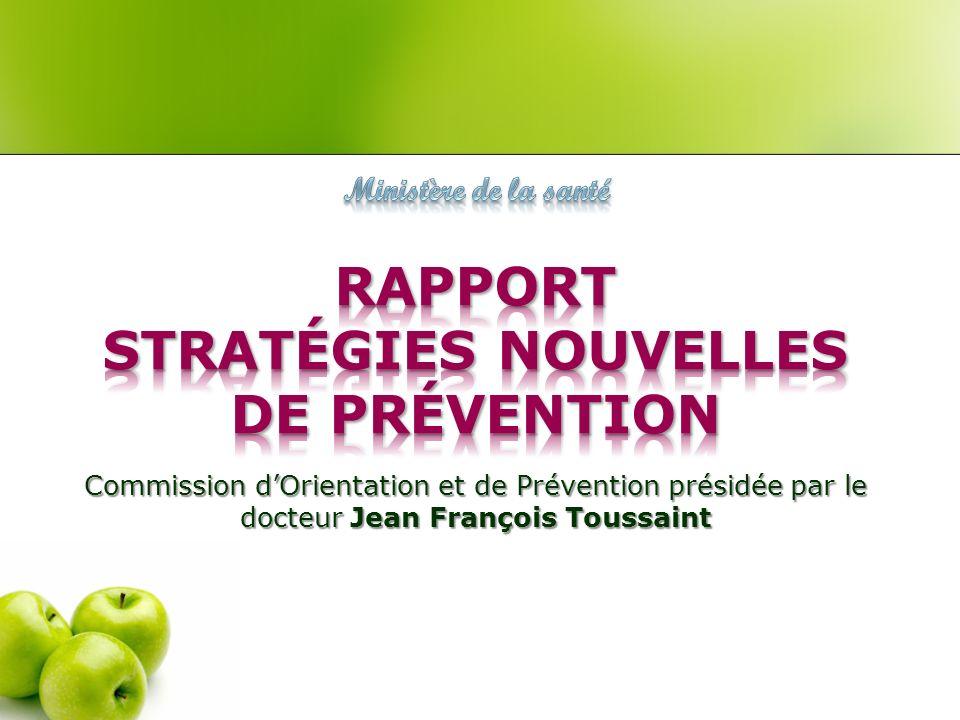Commission dOrientation et de Prévention présidée par le docteur Jean François Toussaint