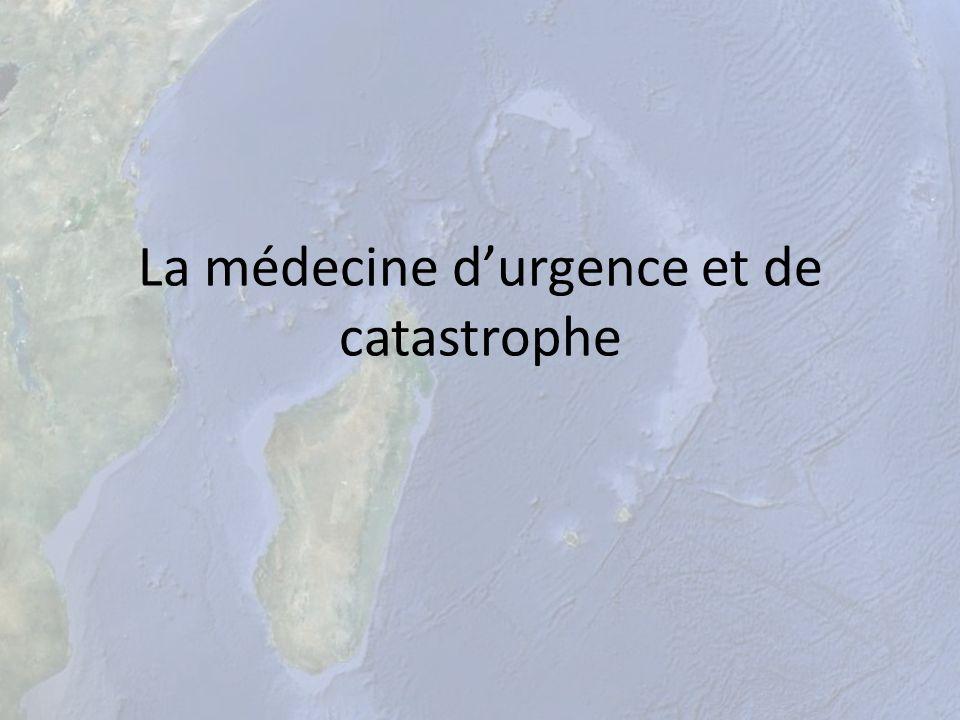 La médecine durgence et de catastrophe