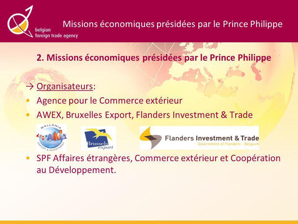 Missions économiques présidées par le Prince Philippe 2.