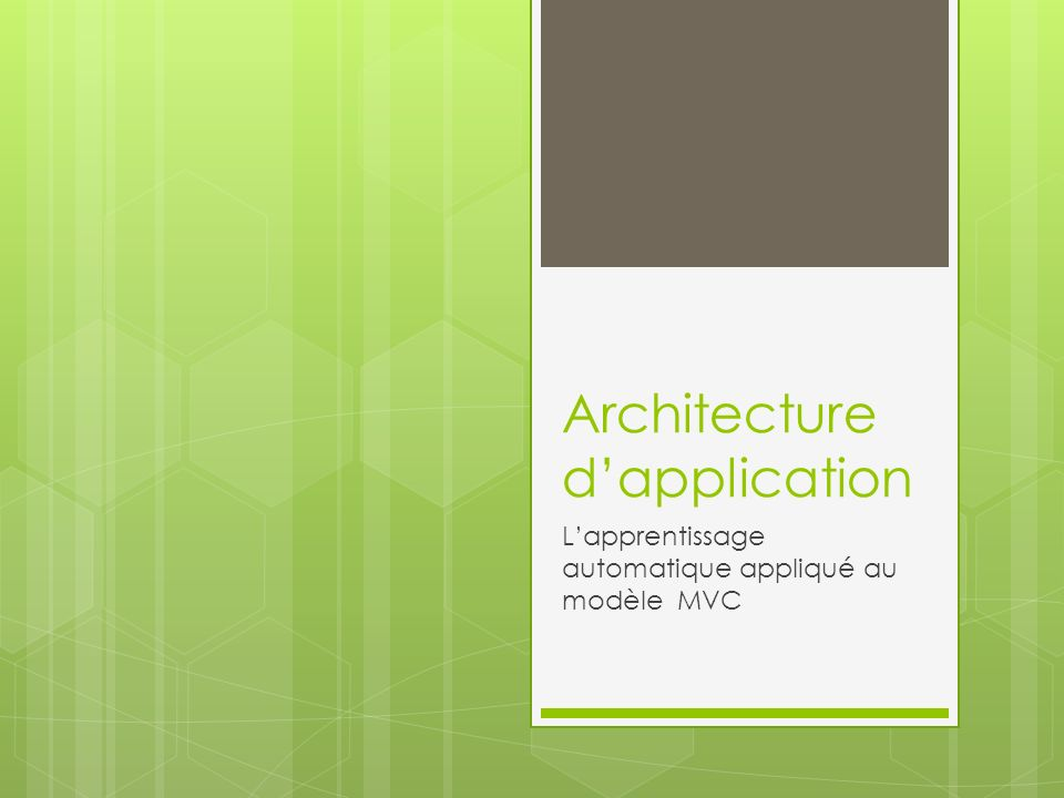 Architecture dapplication Lapprentissage automatique appliqué au modèle MVC