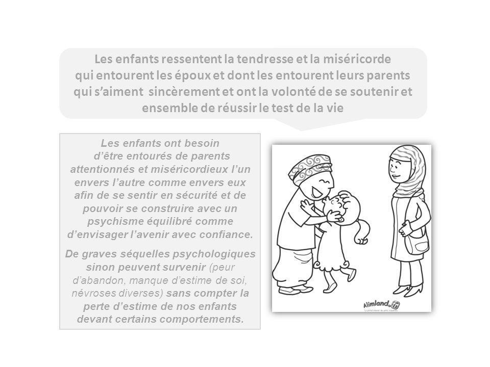 Les enfants ressentent la tendresse et la miséricorde qui entourent les époux et dont les entourent leurs parents qui saiment sincèrement et ont la vo