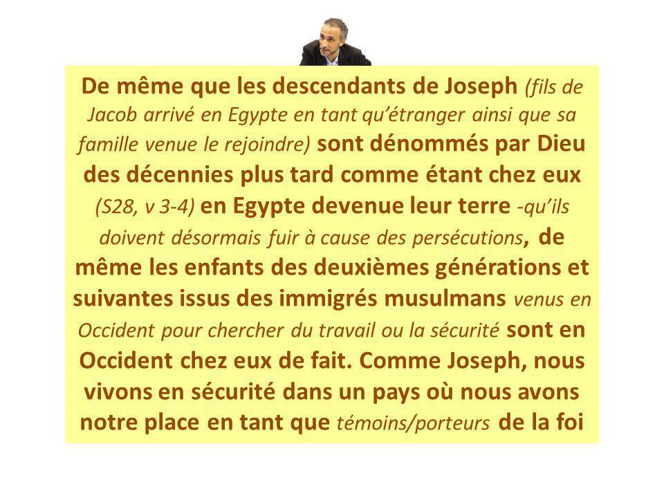 De même que les descendants de Joseph (fils de Jacob arrivé en Egypte en tant quétranger ainsi que sa famille venue le rejoindre) sont dénommés par Di