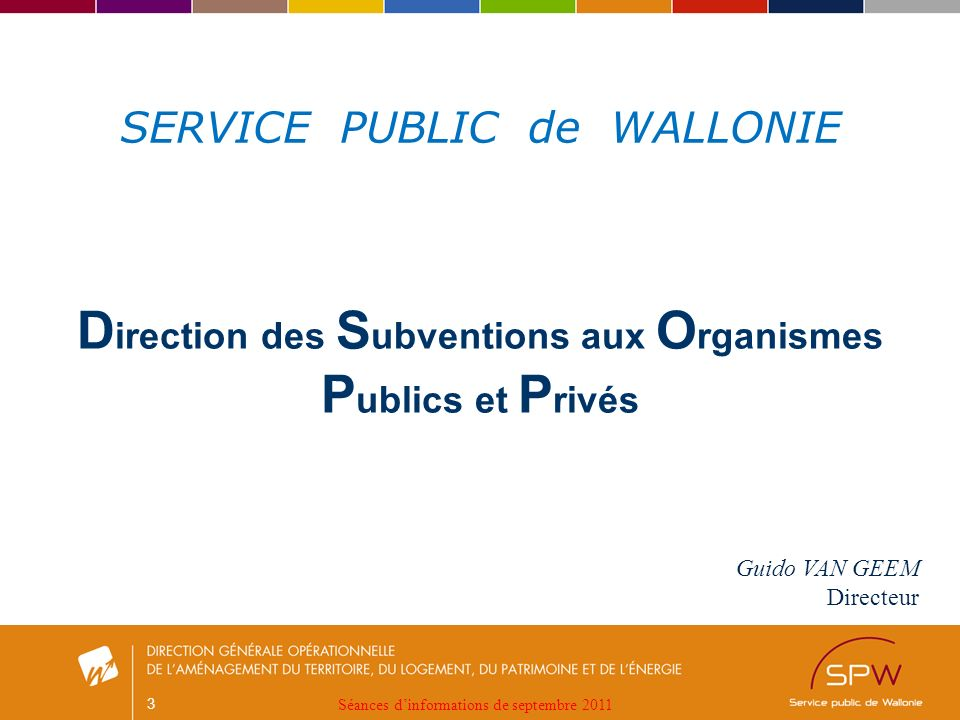 4 Les principes du Code wallon du logement Séances dinformations de septembre 2011
