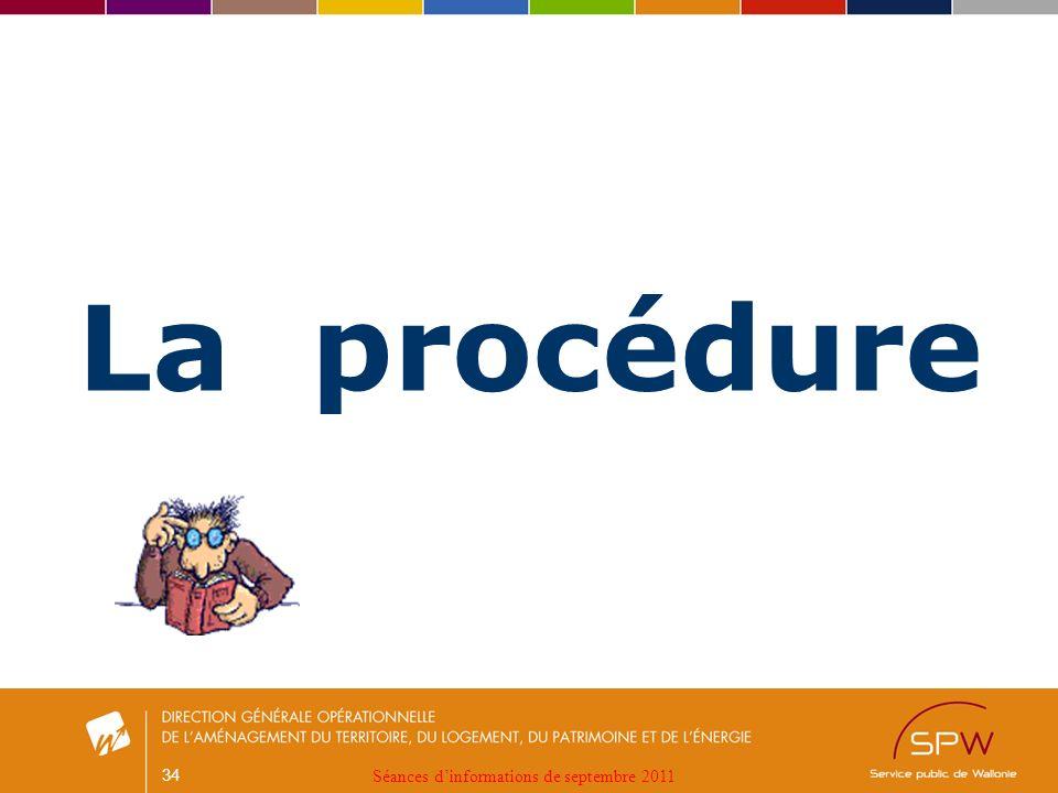 34 La procédure Séances dinformations de septembre 2011