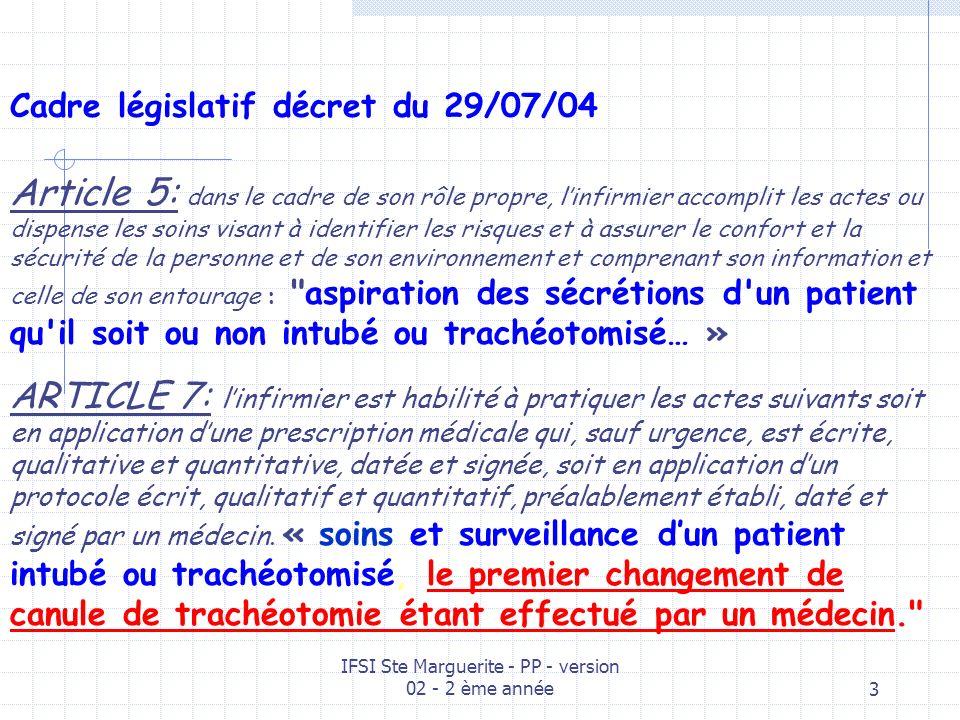 IFSI Ste Marguerite - PP - version 02 - 2 ème année23 La trach é otomie