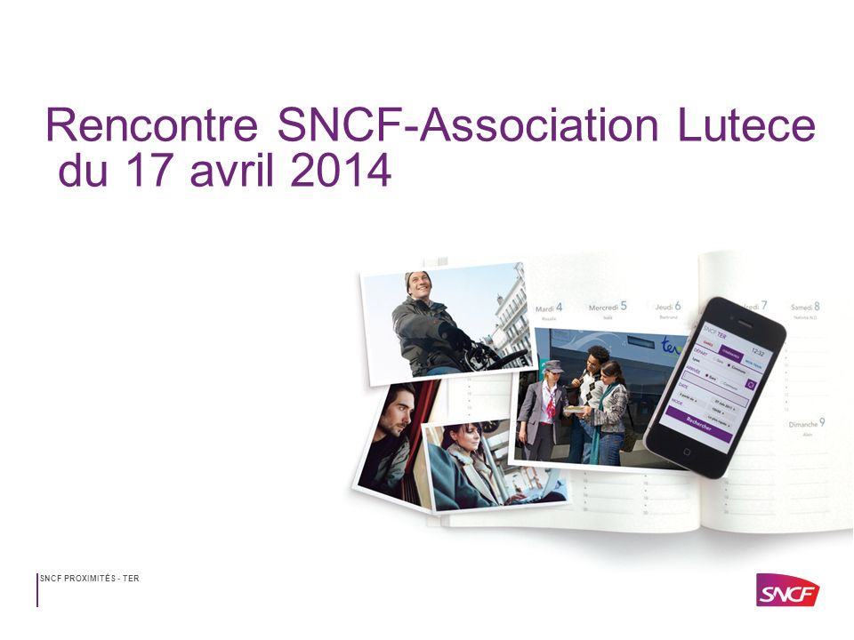 SNCF PROXIMITÉS - TER1 Rencontre SNCF - Lutece Paris Amiens En cumul, résultat proche de lobjectif de la convention avec un bon mois de mars Par rapport à 2013, nette amélioration (gain de 6pts) Mais….