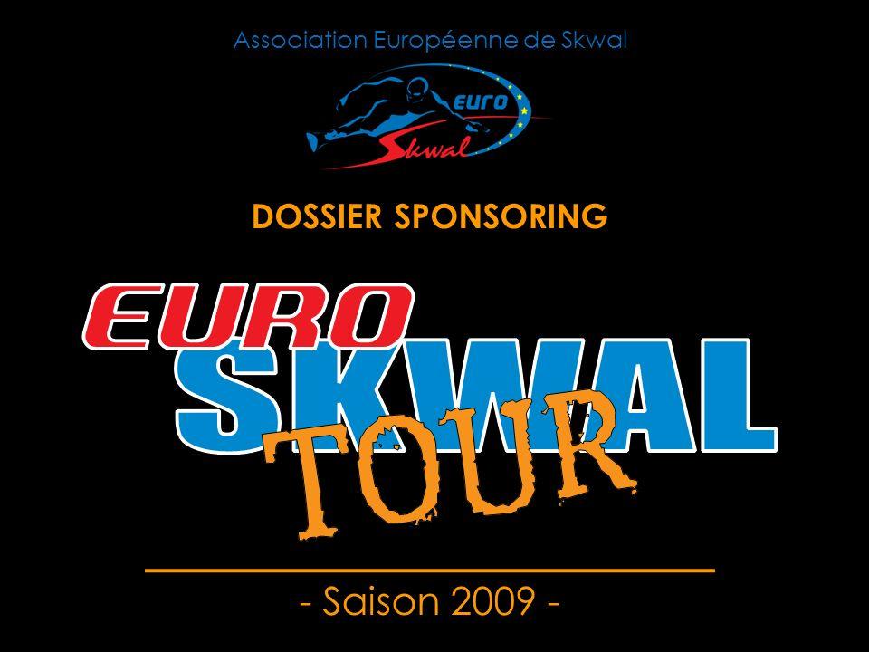 - Saison 2009 - Association Européenne de Skwal DOSSIER SPONSORING