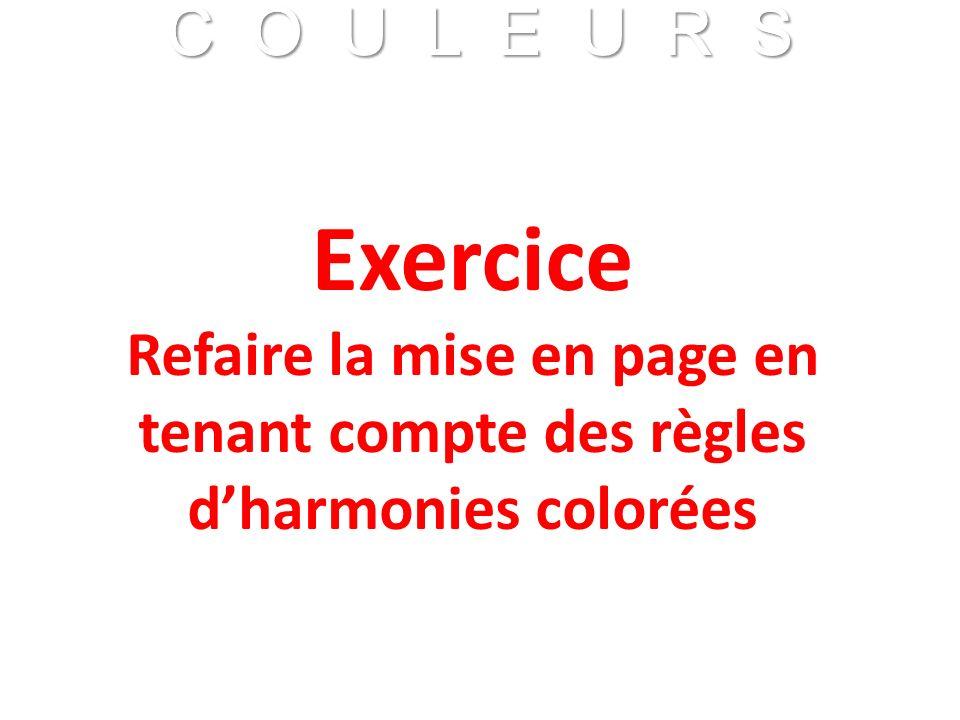C O U L E U R S Franck VIDAL - CNRS C O U L E U R S Franck VIDAL - CNRS Exercice Refaire la mise en page en tenant compte des règles dharmonies coloré