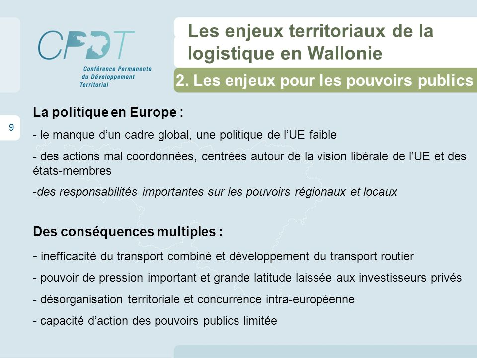 3. La situation en Région wallonne 10 Les enjeux territoriaux de la logistique en Wallonie