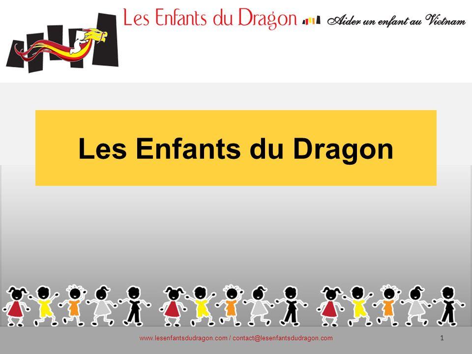 Les Enfants du Dragon 1 www.lesenfantsdudragon.com / contact@lesenfantsdudragon.com