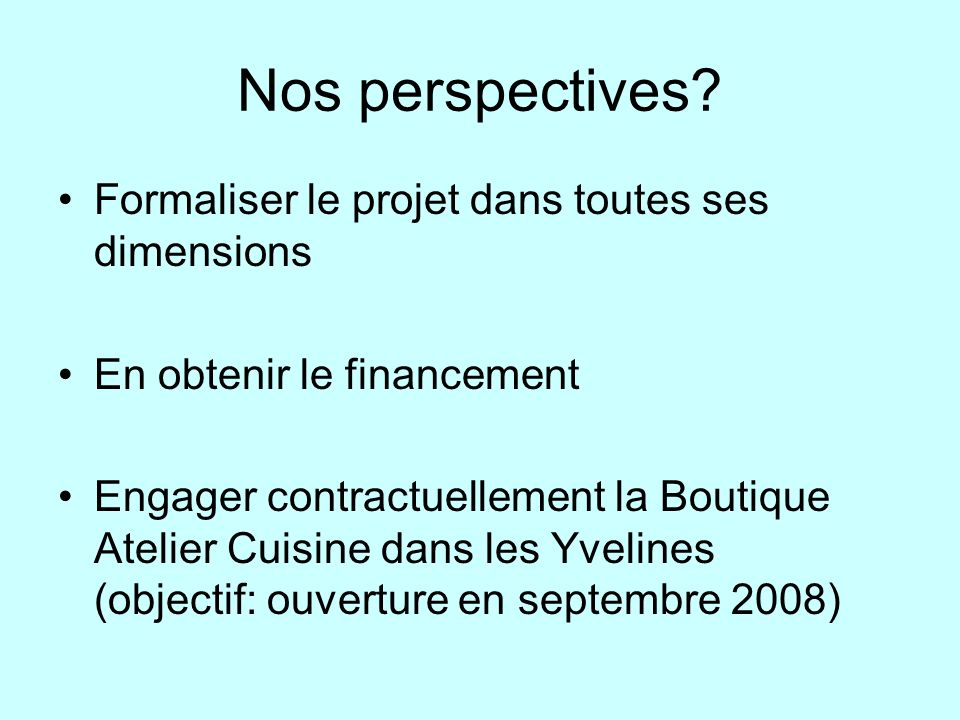 Nos perspectives.