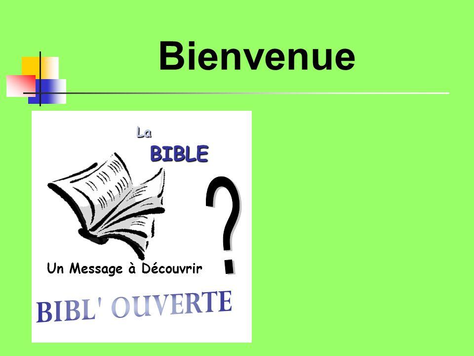 Bienvenue Un Message à DécouvrirLaBIBLE