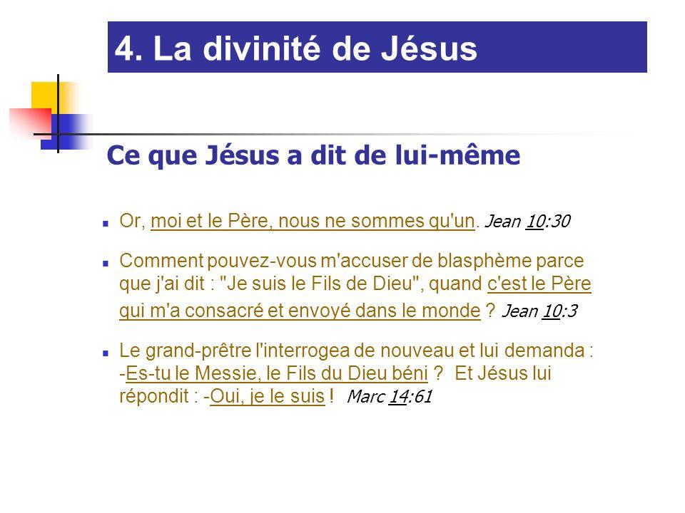 Or, moi et le Père, nous ne sommes qu'un. Jean 10:30 Comment pouvez-vous m'accuser de blasphème parce que j'ai dit :
