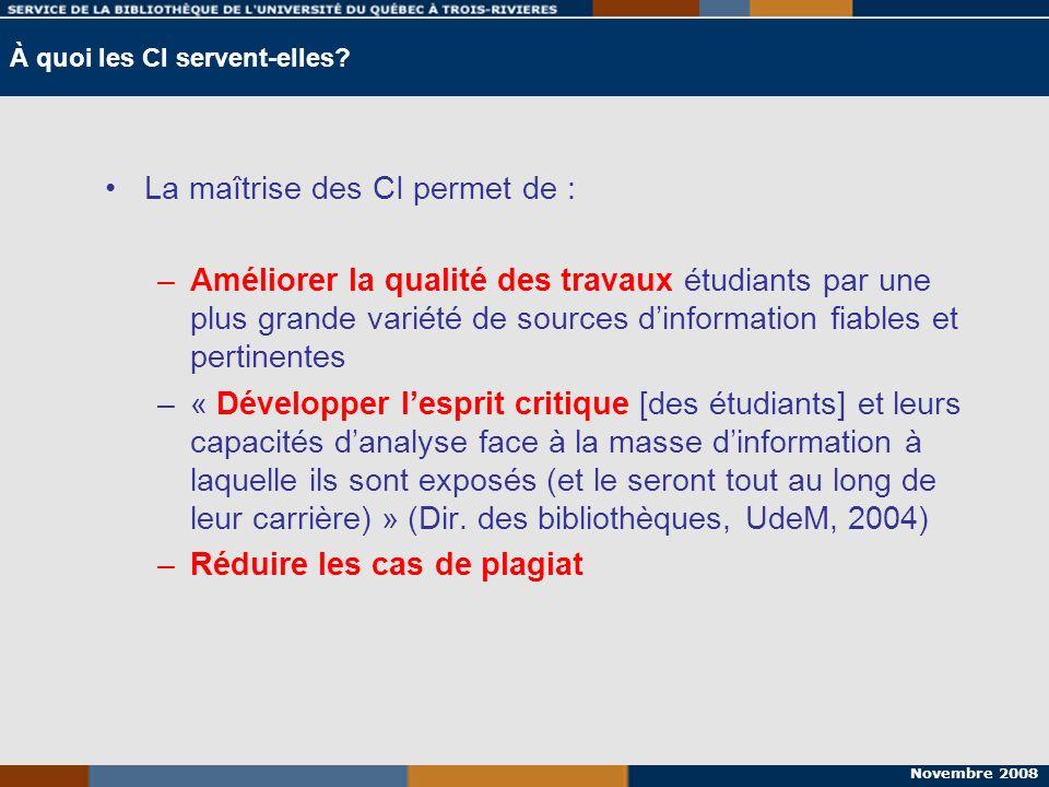 Novembre 2008 Les compétences informationnelles dans le contexte universitaire Normes Information Literacy Competency Standards for Higher Education (2000)Information Literacy Competency Standards for Higher Education Constats : Sondage UQ (mars 2001)Sondage UQ Sondage CREPUQ (2003)Sondage CREPUQ Actions : UQ-PDCI (2003)UQ-PDCI CREPUQ (2008)CREPUQ Contexte UQTR (2005-2010)Contexte UQTR