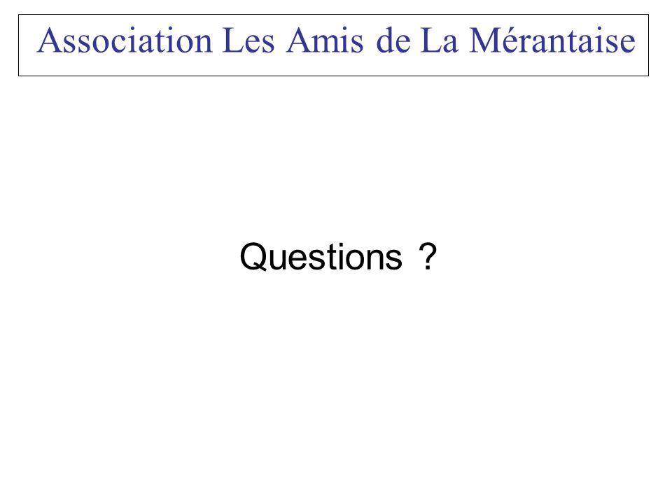Association Les Amis de La Mérantaise Questions ?