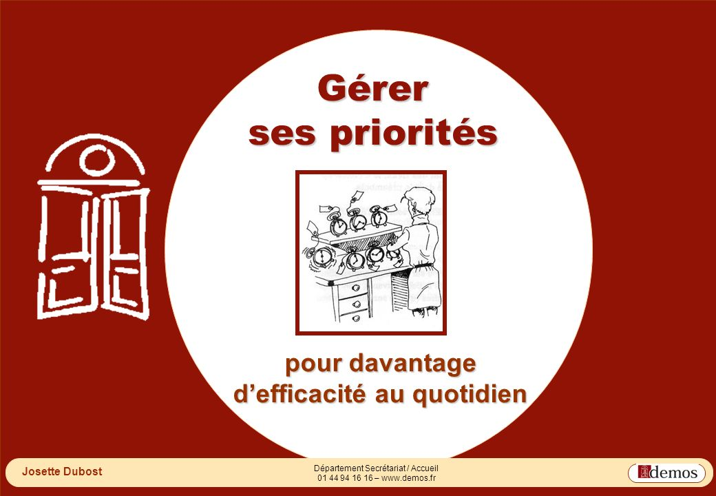 DEMOS - Département Management / Communication / Développement personnel 01 44 94 16 16 2 Département Secrétariat / Accueil 01 44 94 16 16 – www.demos.fr 2