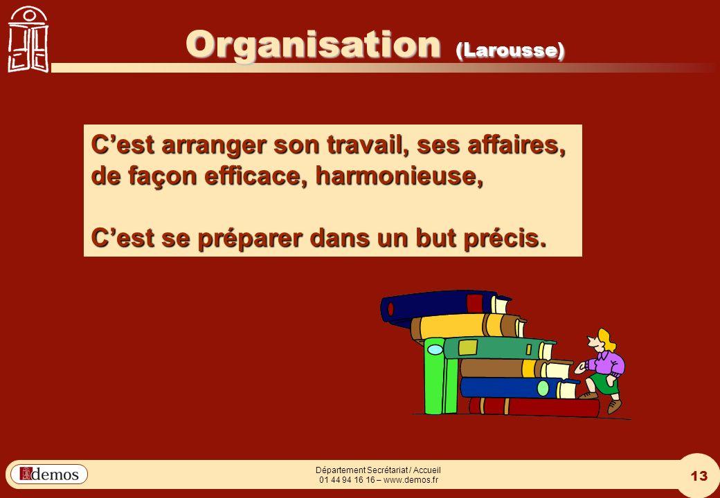 DEMOS - Département Management / Communication / Développement personnel 01 44 94 16 16 13 Département Secrétariat / Accueil 01 44 94 16 16 – www.demo