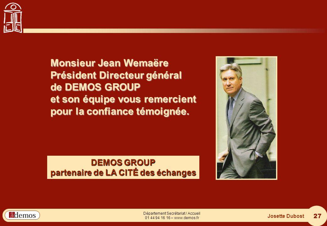 DEMOS - Département Management / Communication / Développement personnel 01 44 94 16 16 27 Département Secrétariat / Accueil 01 44 94 16 16 – www.demo
