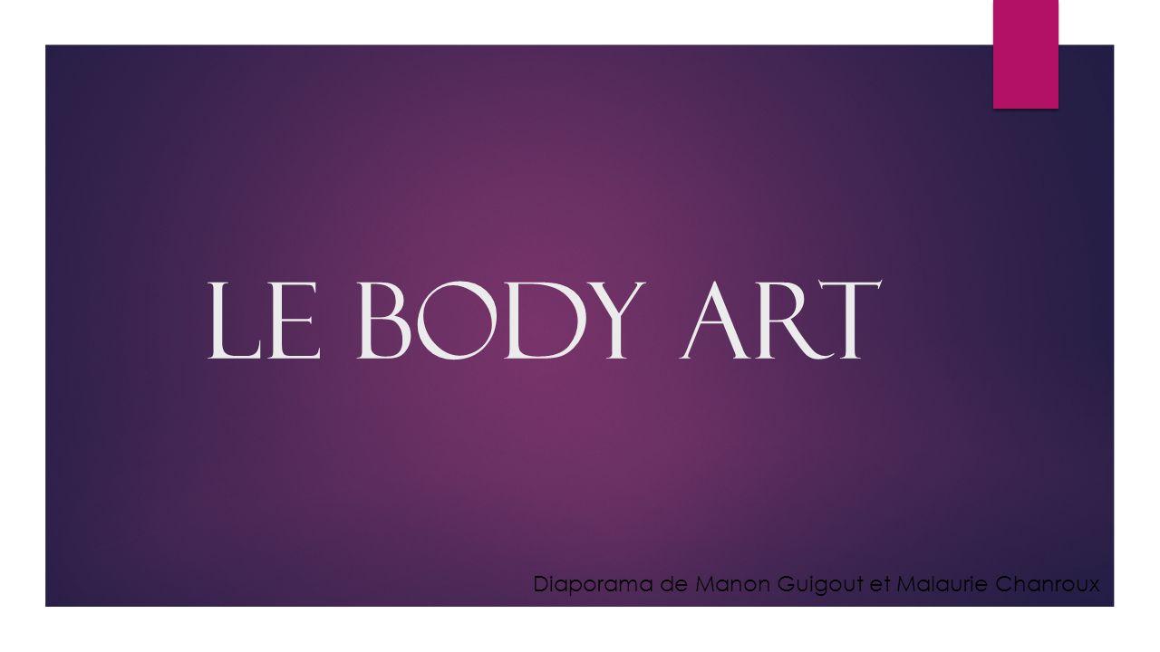 Le Body Art Diaporama de Manon Guigout et Malaurie Chanroux