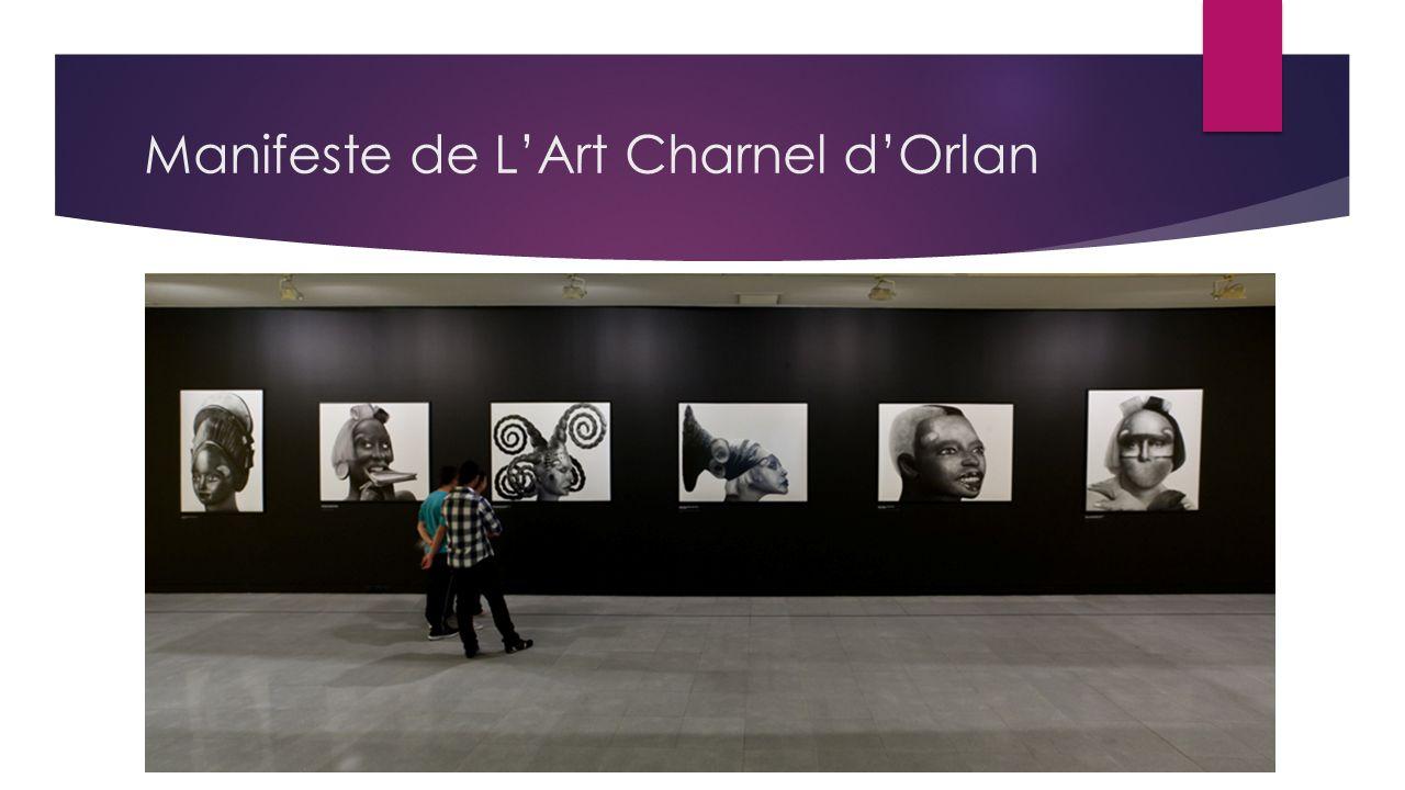 Manifeste de LArt Charnel dOrlan