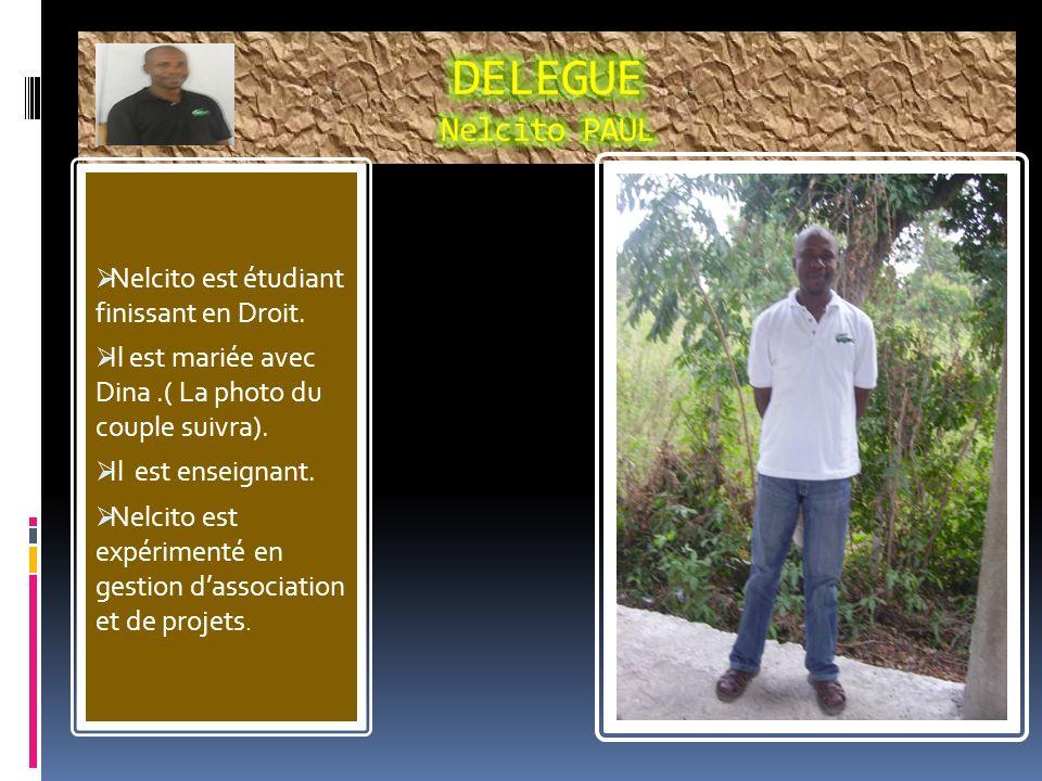 Nelcito est étudiant finissant en Droit.Il est mariée avec Dina.( La photo du couple suivra).