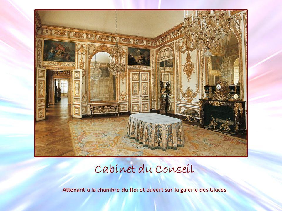Cabinet du Conseil Attenant à la chambre du Roi et ouvert sur la galerie des Glaces