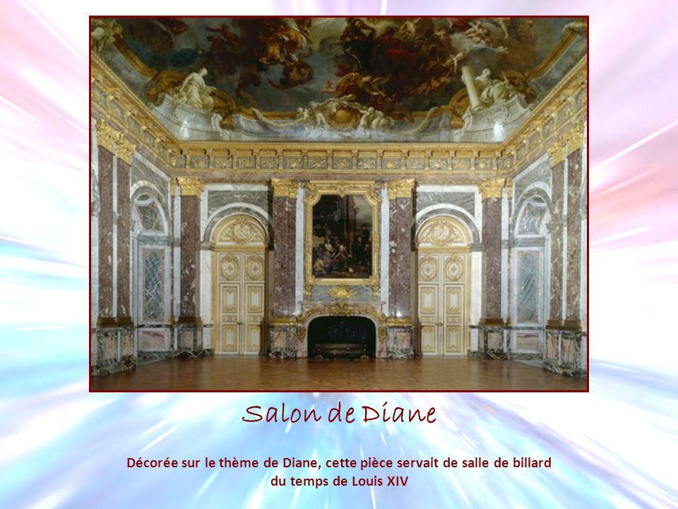 Salon de Diane Décorée sur le thème de Diane, cette pièce servait de salle de billard du temps de Louis XIV
