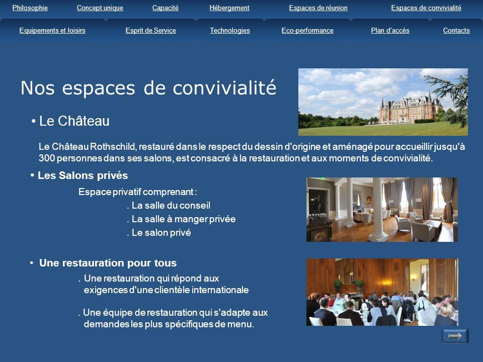Le Château Le Château Rothschild, restauré dans le respect du dessin d origine et aménagé pour accueillir jusqu à 300 personnes dans ses salons, est consacré à la restauration et aux moments de convivialité.