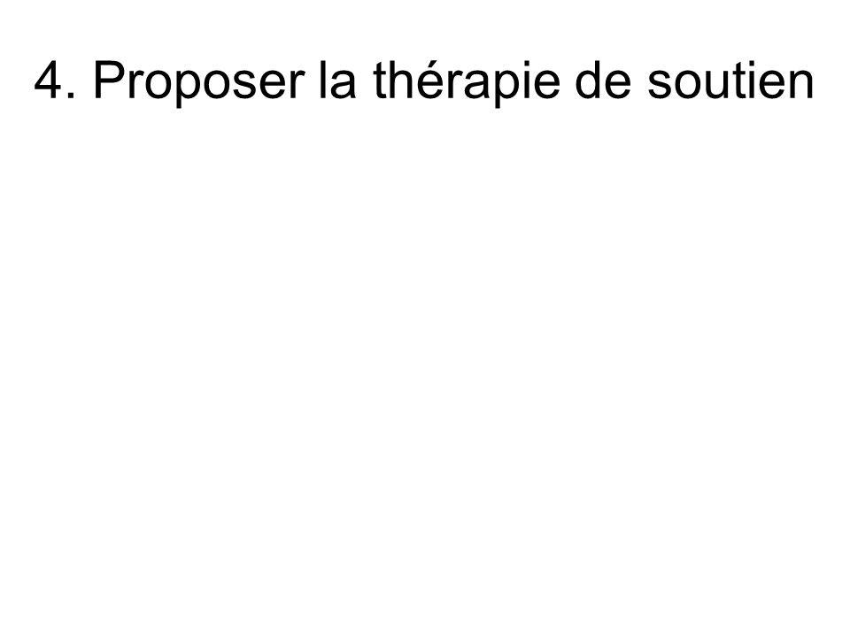 4. Proposer la thérapie de soutien