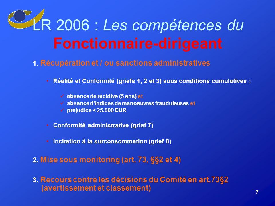 7 LR 2006 : Les compétences du Fonctionnaire-dirigeant 1.