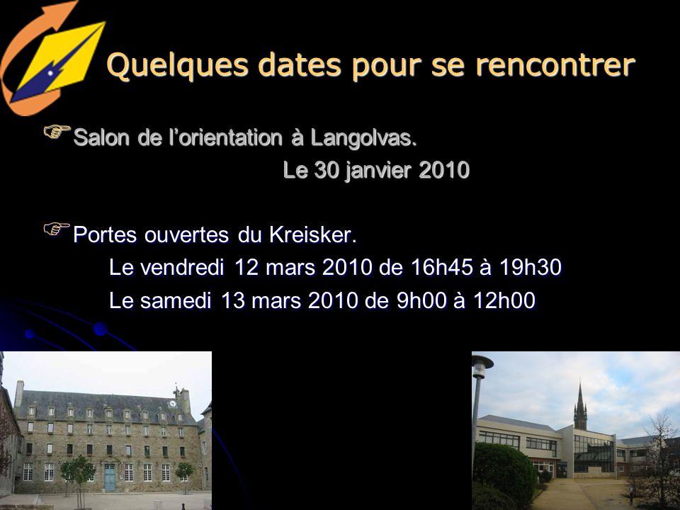 Quelques dates pour se rencontrer Salon de lorientation à Langolvas.