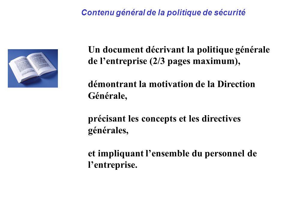 AVRIL 2005 Thierry RAMARD 30 Politique générale de sécurité Un document décrivant la politique générale de lentreprise (2/3 pages maximum), démontrant
