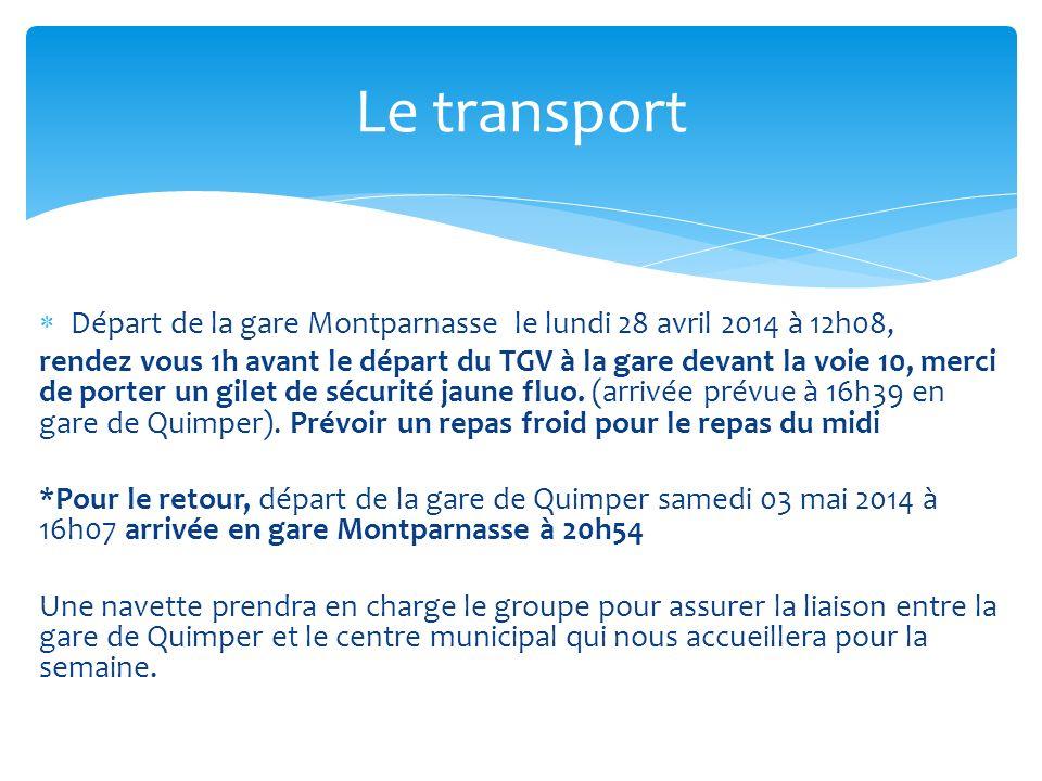 Départ de la gare Montparnasse le lundi 28 avril 2014 à 12h08, rendez vous 1h avant le départ du TGV à la gare devant la voie 10, merci de porter un g